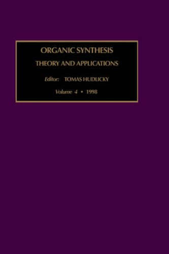 9780762304448: Organic Synthesis: Theory and Applications, Volume 4