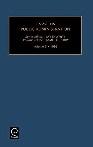 9780762305261: Research in Public Administration, Volume 5 (Research in Public Administration)