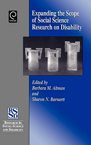 9780762305513: Expanding the Scope of Social Science Research on Disability (Research in Social Science and Disability)