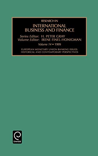 9780762305971: 14: European Monetary Union Banking Issues: Historical and Contemporary Perspectives (Research in International Business and Finance)