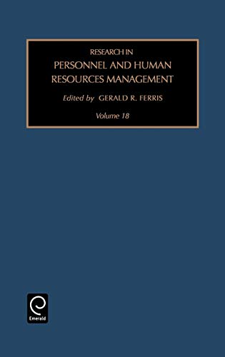 Research in Personnel and Human Resources Management, Volume 18 (Research in Personnel and Human ...