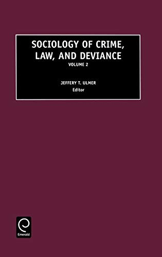 9780762306800: Sociology of Crime, Law and Deviance, Volume 2 (Sociology of Crime, Law and Deviance) (Sociology of Crime, Law and Deviance)