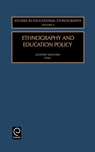 Ethnography and Education Policy: G. Walford