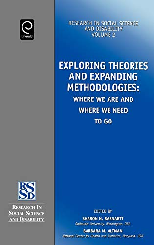 9780762307739: Exploring Theories and Expanding Methodologies (Research in Social Science and Disability, V. 2) (Research in Social Science and Disability, V. 2) (Advances in Bioethics)