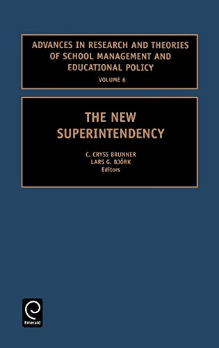 9780762308163: The New Superintendency (Advances in Research and Theories of School Management and Educational Policy) (Studies in the Development of Accounting Thought)