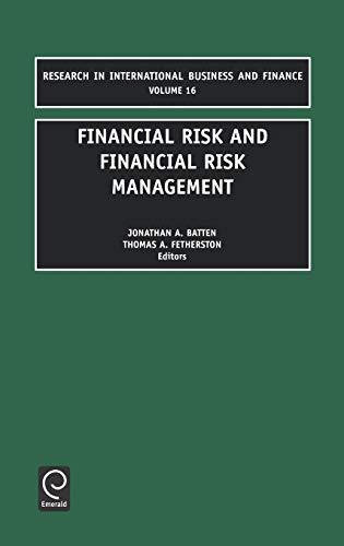 Financial Risk and Financial Risk Management (Research: Batten, J. a.,