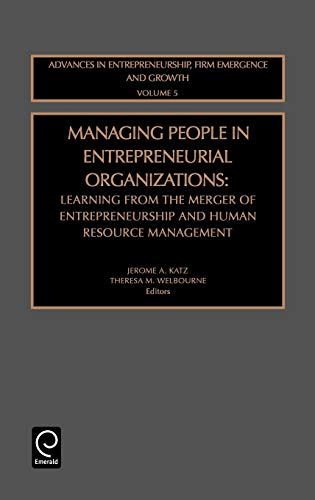 9780762308774: Managing People in Entrepreneurial Organizations (Advances in Entrepreneurship, Firm Emergence & Growth)