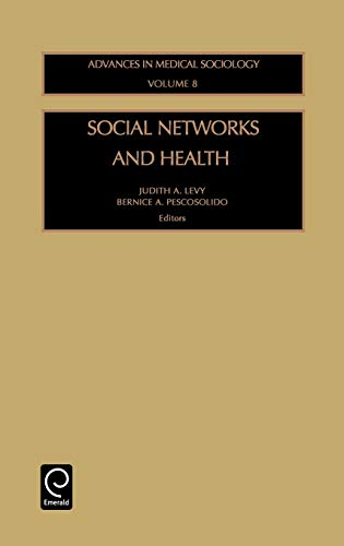 9780762308811: Social Networks and Health (Advances in Medical Sociology) (Advances in Medical Sociology) (Advances in Medical Sociology, Volume 8)