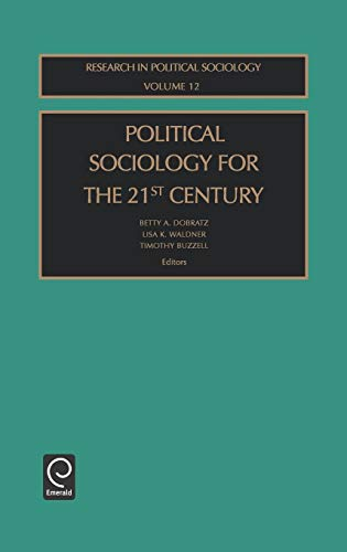 9780762308958: Political Sociology for the 21st Century (Research in Political Sociology)