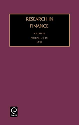 Research in Finance, Volume 19 (Research in Finance): Chen, Chen, Andrew H.