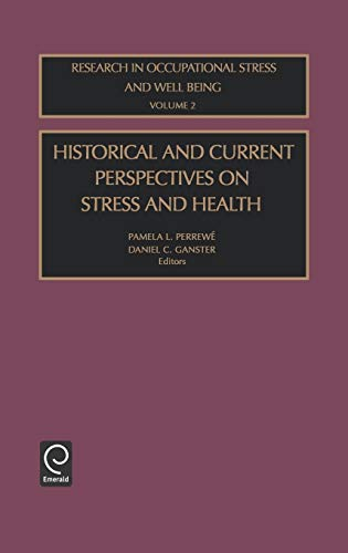 9780762309702: Historical and Current Perspectives on Stress and Health (Research in Occupational Stress and Well Being) (Research in Occupational Stress and Well Being)