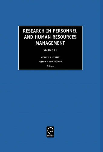 Research in Personnel and Human Resources Management, Volume 21 (Research in Personnel and Human ...