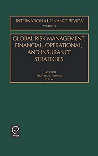 9780762309825: Global Risk Management: Financial, Operational, and Insurance Strategies (International Finance Review)