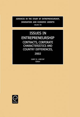 9780762310029: Issues in Entrepreneurship (Advances in the Study of Entrepreneurship, Innovation and Economic Growth)