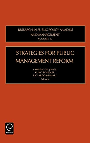 9780762310319: Strategies for Public Management Reform: 13 (Research in Public Policy Analysis and Management)