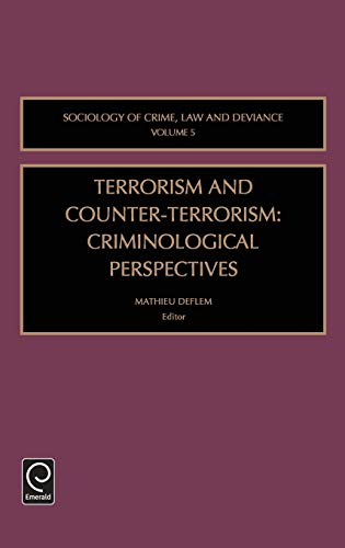 9780762310401: Terrorism and Counter-Terrorism: Criminological Perspectives (Sociology of Crime Law and Deviance, Volume 5)