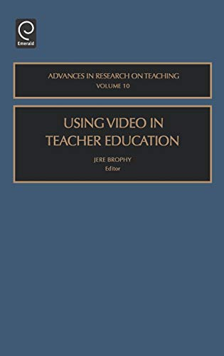 9780762310487: Using Video in Teacher Education (Advances in Research on Teaching)
