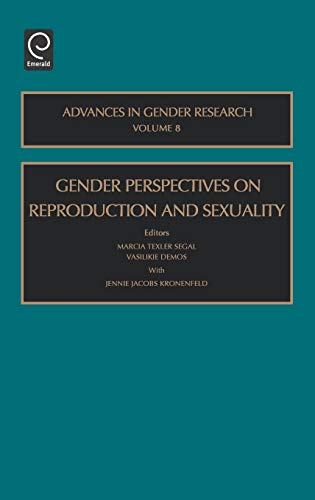9780762310883: Gender Perspectives on Reproduction and Sexuality, Volume 8 (Advances in Gender Research)