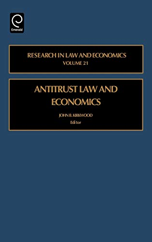 9780762311156: Antitrust Law and Economics, Volume 21 (Research in Law and Economics)