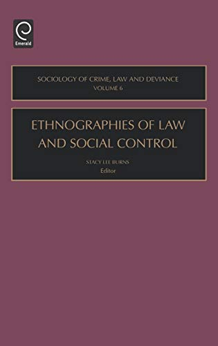 9780762311286: Ethnographies of Law and Social Control, Volume 6 (Sociology of Crime Law and Deviance)