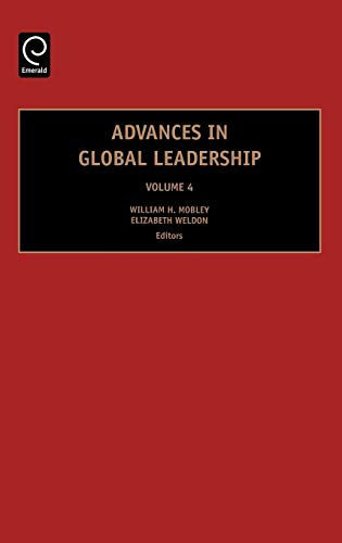 ADVANCES IN GLOBAL LEADERSHIP, VOLUME 4: MOBLEY WILLIAM H.