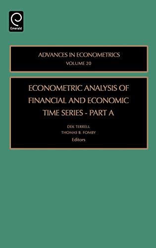 9780762312740: Econometric Analysis of Financial and Economic Time Series Part A, Volume 20 (Advances in Econometrics)
