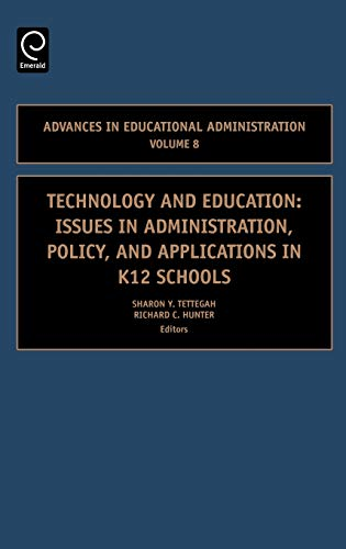 9780762312801: Technology and Education, Volume 8: Issues in Administration, Policy and Applications in K12 Schools (Advances in Educational Administration)