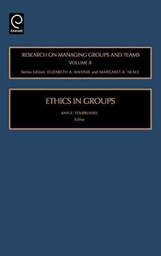 9780762313006: Ethics in Groups, Volume 8 (Research on Managing Groups and Teams)
