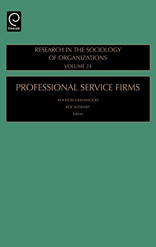 9780762313020: Professional Service Firms, Volume 24 (Research in the Sociology of Organizations)