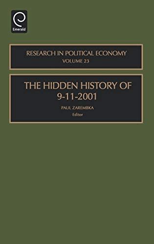 9780762313051: The Hidden History of 9-11-2001, Volume 23 (Research in Political Economy) (Research in Political Economy)