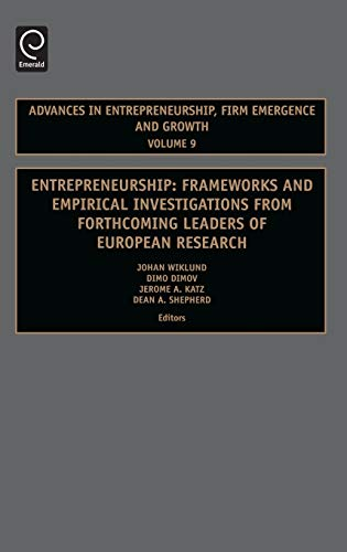 9780762313297: Entrepreneurship, Volume 9: Frameworks & Empirical Investigations from Forthcoming Leaders of European Research (Advances in Entrepreneurship, Firm ... in Entrepreneurship, Firm Emergence & Growth)