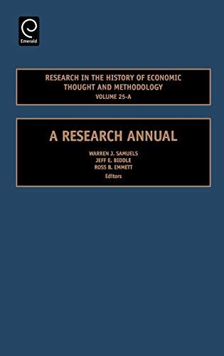 9780762314225: Research in the History of Economic Thought and Methodology, Volume 25A: A Research Annual (Research in the History of Economic Thought and Methodology)
