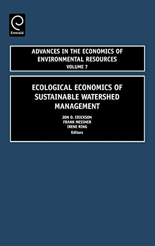 9780762314485: Ecological Economics of Sustainable Watershed Management, Volume 7 (Advances in the Economics of Environmental Resources)