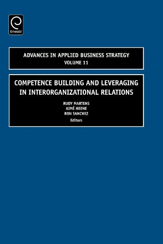 Competence Building and Leveraging in Interorganizational Relations (Hardback)