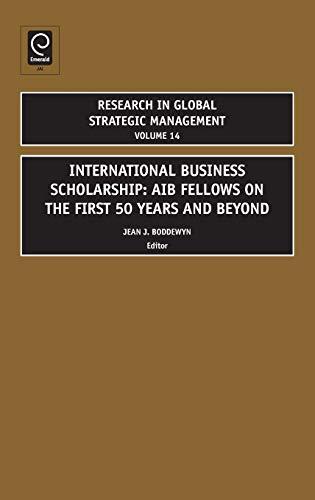 International Business Scholarship: Aib Fellows on the First: Boddewyn