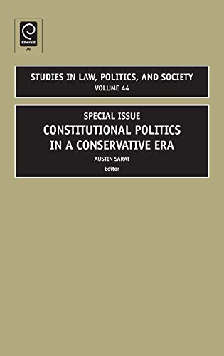 9780762314867: Special Issue: Constitutional Politics in a Conservative Era (Studies in Law, Politics, and Society)