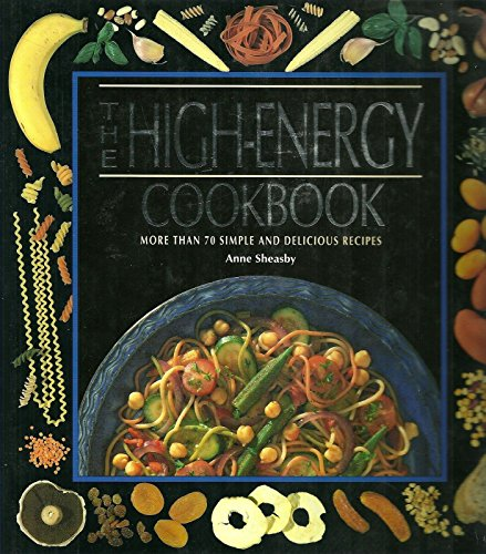 The High-Energy Cookbook: Anne Sheasby