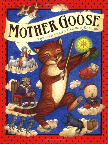 Mother Goose. The Children's Classic Edition: McFadden, Tara Ann