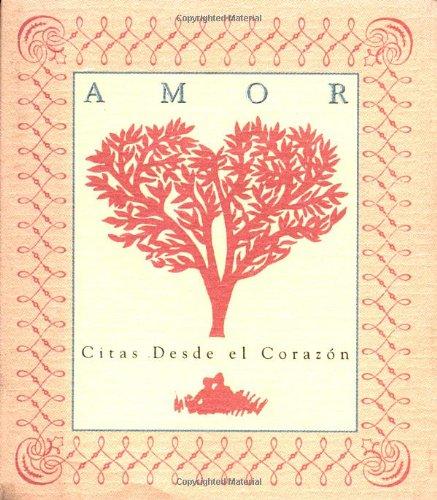 9780762400430: Amor: Citas Desde El Corazon = Love: Citas Desda El Corazon