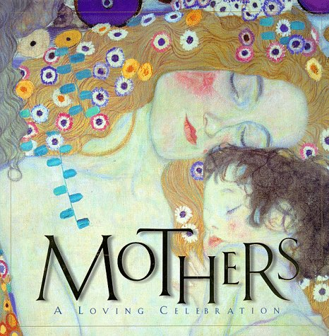 Mothers: A Loving Celebration: Mcfadden, Tara Ann