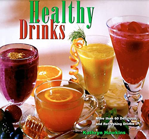 9780762401024: Healthy Drinks