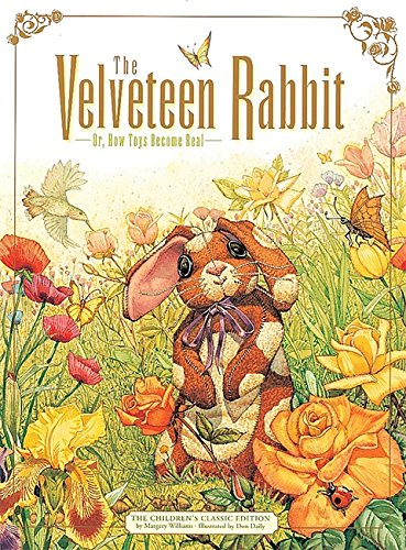 9780762401741: The Velveteen Rabbit: Or, How Toys Become Real (The Childrens Classic Edition)