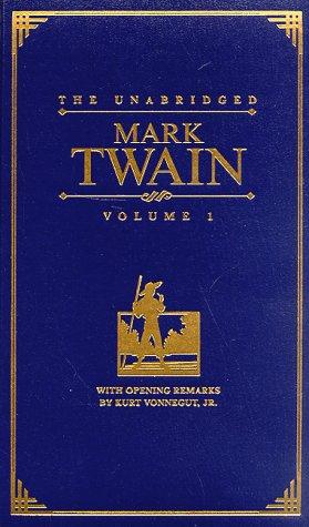 9780762401802: The Unabridged Mark Twain, Vol. 1