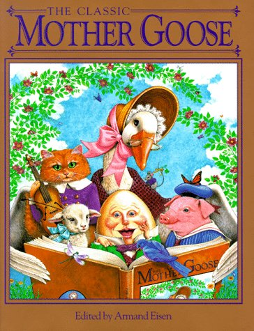 The Classic Mother Goose (Children's storybook classics)