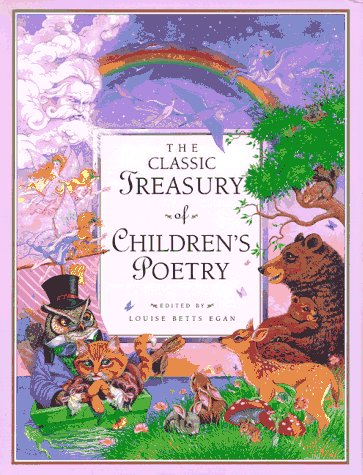 The Classic Treasury of Children's Poetry (Children's: Editor-Louise Betts; Illustrator-Richard