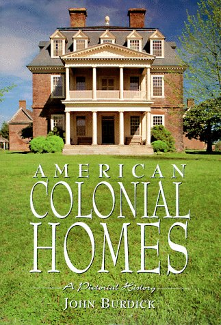 9780762402045: American Colonial Homes: A Pictorial History
