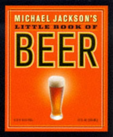 9780762402465: Michael Jackson's Little Book of Beer (Miniature Editions)