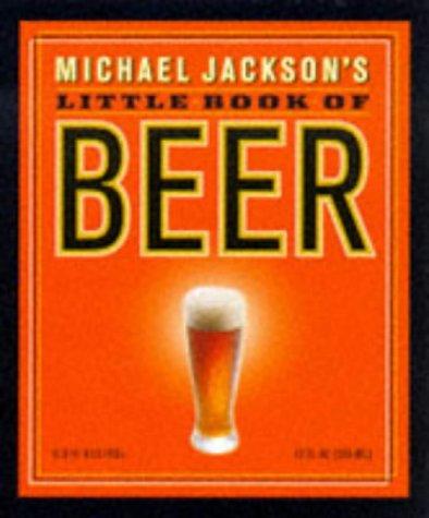 9780762402465: Michael Jackson's Little Book of Beer