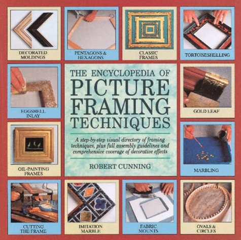 9780762402571: The encyclopedia of picture framing techniques