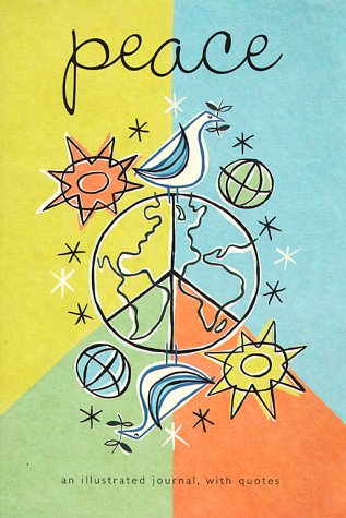 Peace Notebook: An Illustrated Journal, With Quotes: Running Press; Illustrator-Liselotte